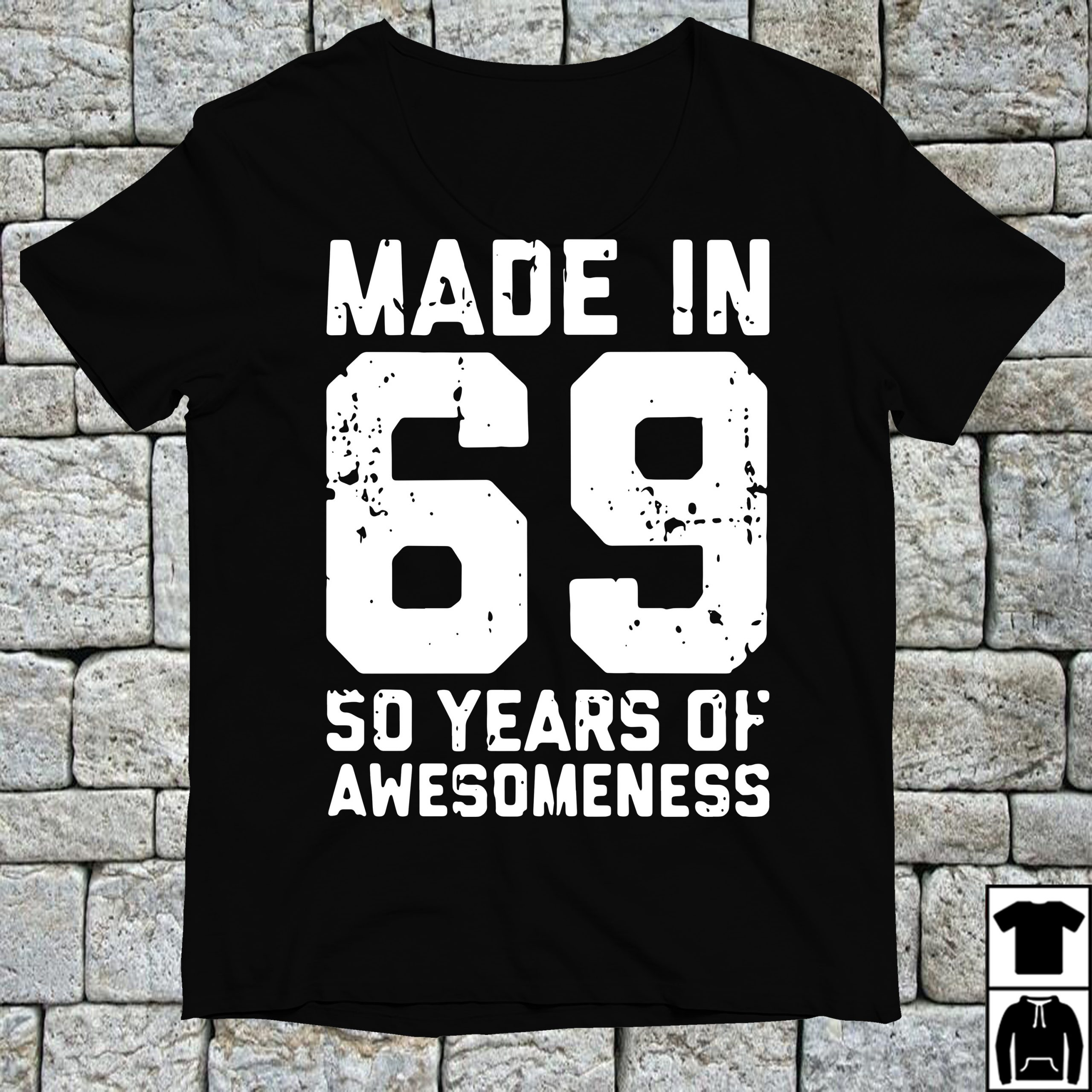 Made in 69 so years of awesomeness shirt