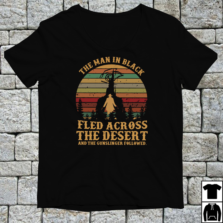 The man in black fled across the desert vintage shirt