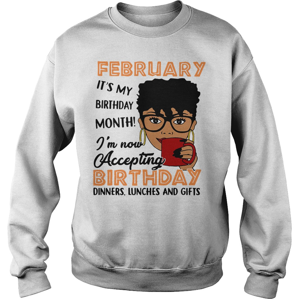 Melanin Queens February it's my birthday month I'm now Accepting birthday Sweater