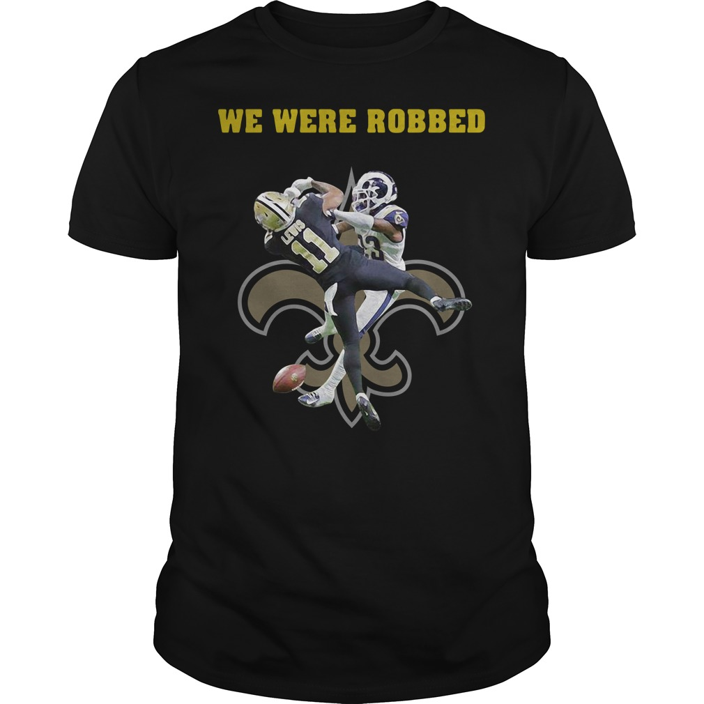 New Orleans Saints we were robbed Guys Shirt