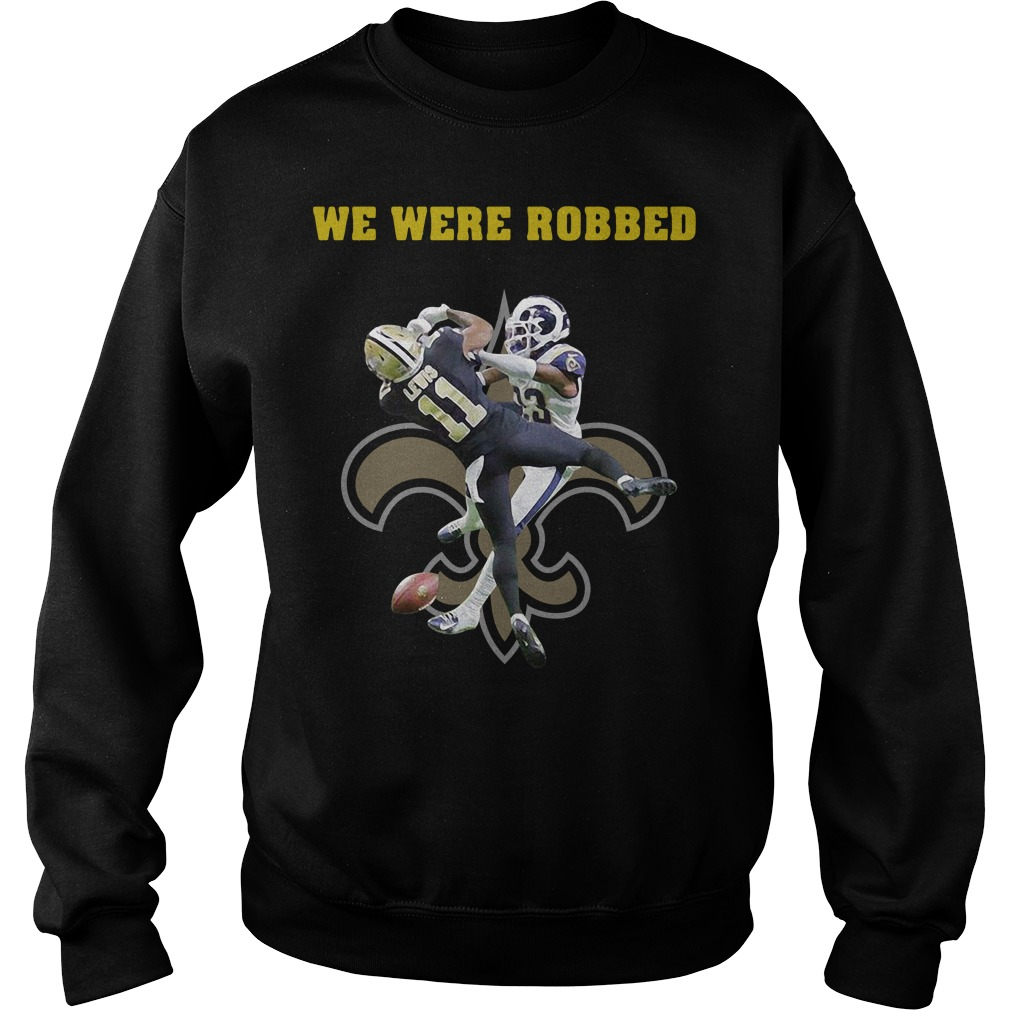 New Orleans Saints we were robbed Sweater