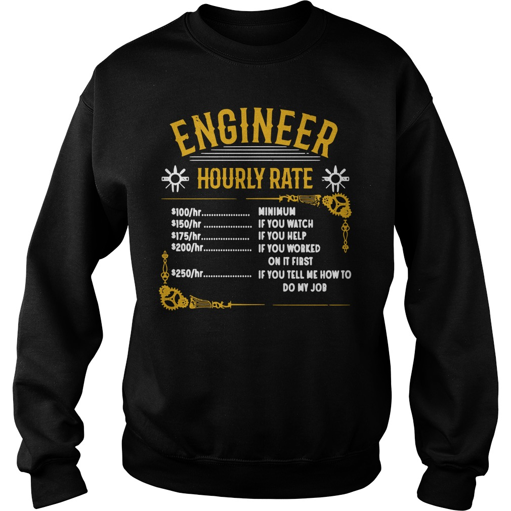 Official Engineer hourly rate Sweater