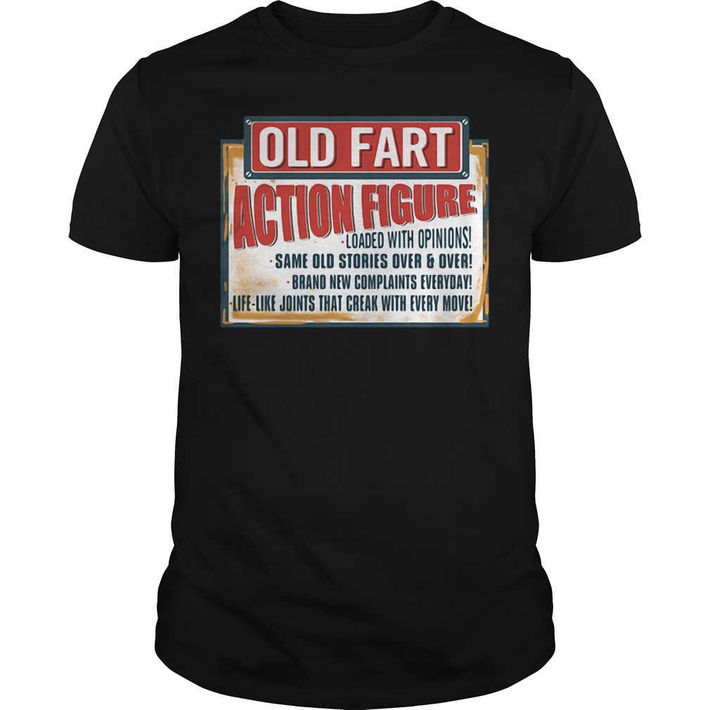 Old fart action figure loaded with opinions Guys shirt
