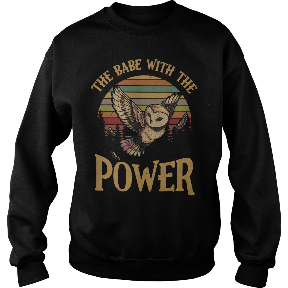 Owl The babe with the power Sweater
