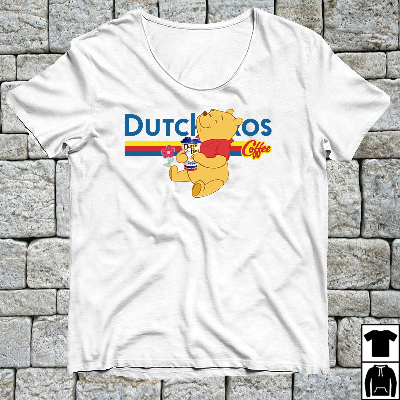 Pooh drink Dutch Bros coffee shirt