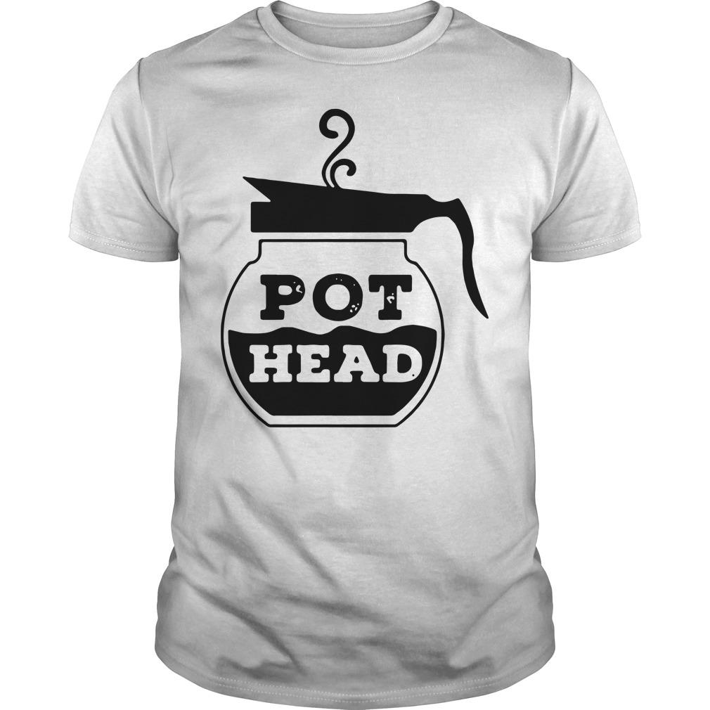 Pot Head Coffee funny Guys shirt