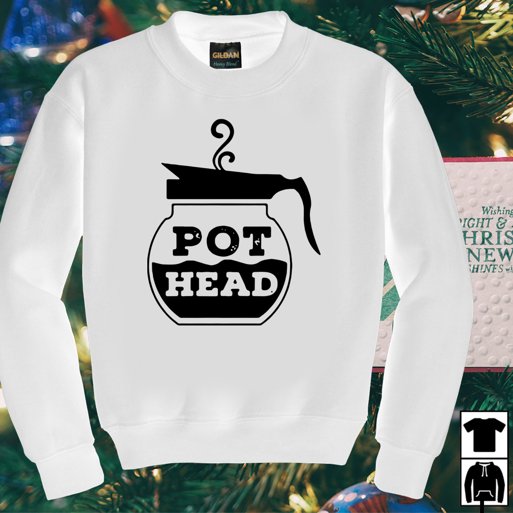 Pot Head Coffee funny shirt