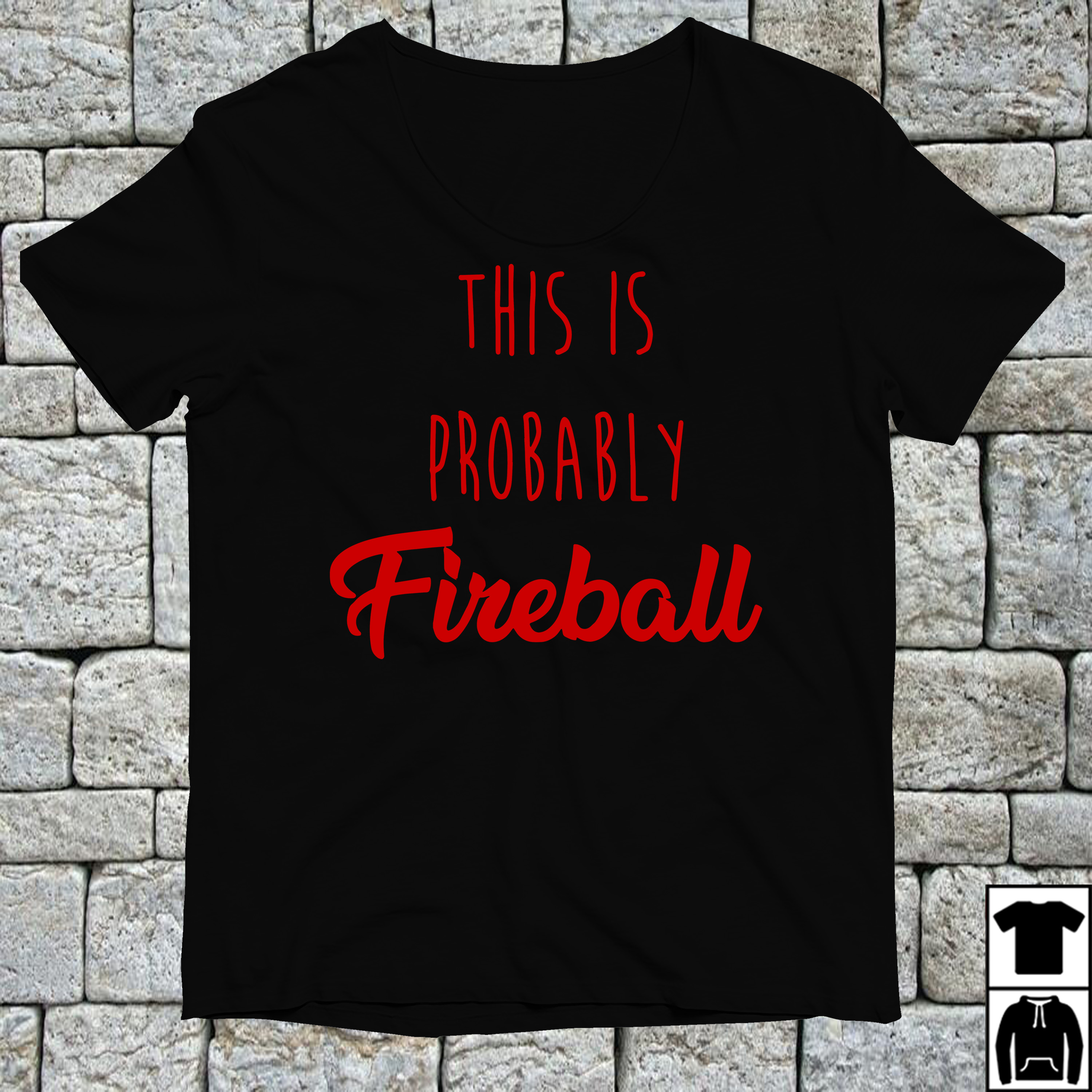 This is probably Fireball shirt