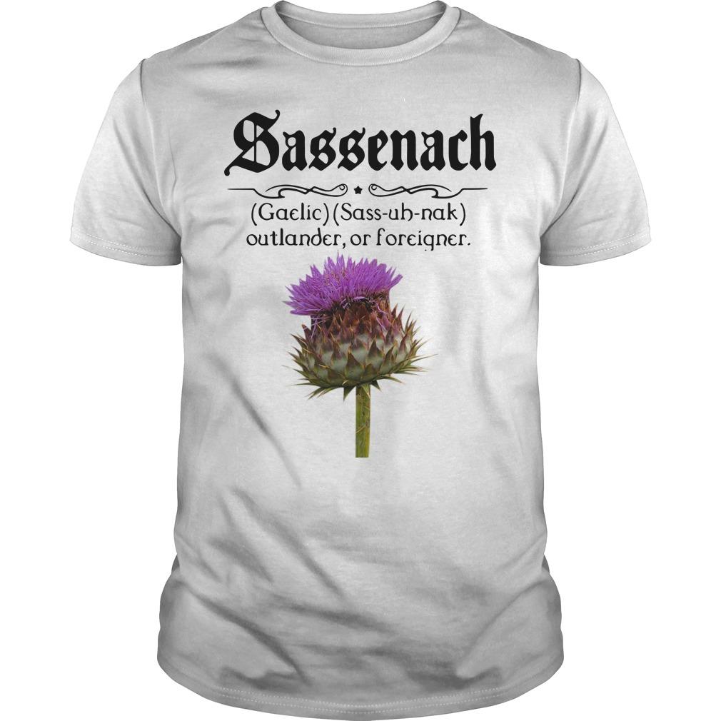 Sassenach defention meaning outlander or forciqner Guys Shirt