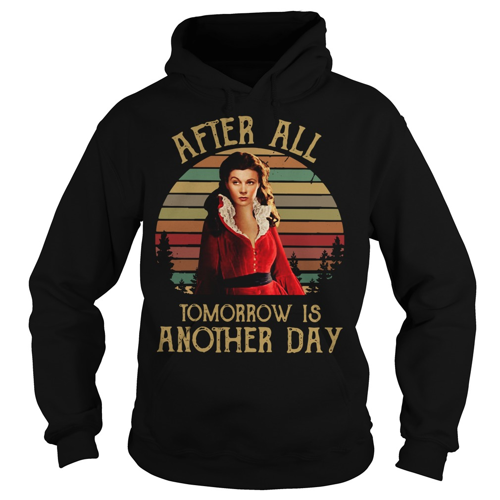 Scarlett O'Hara After all tomorrow is another day sunset Hoodie