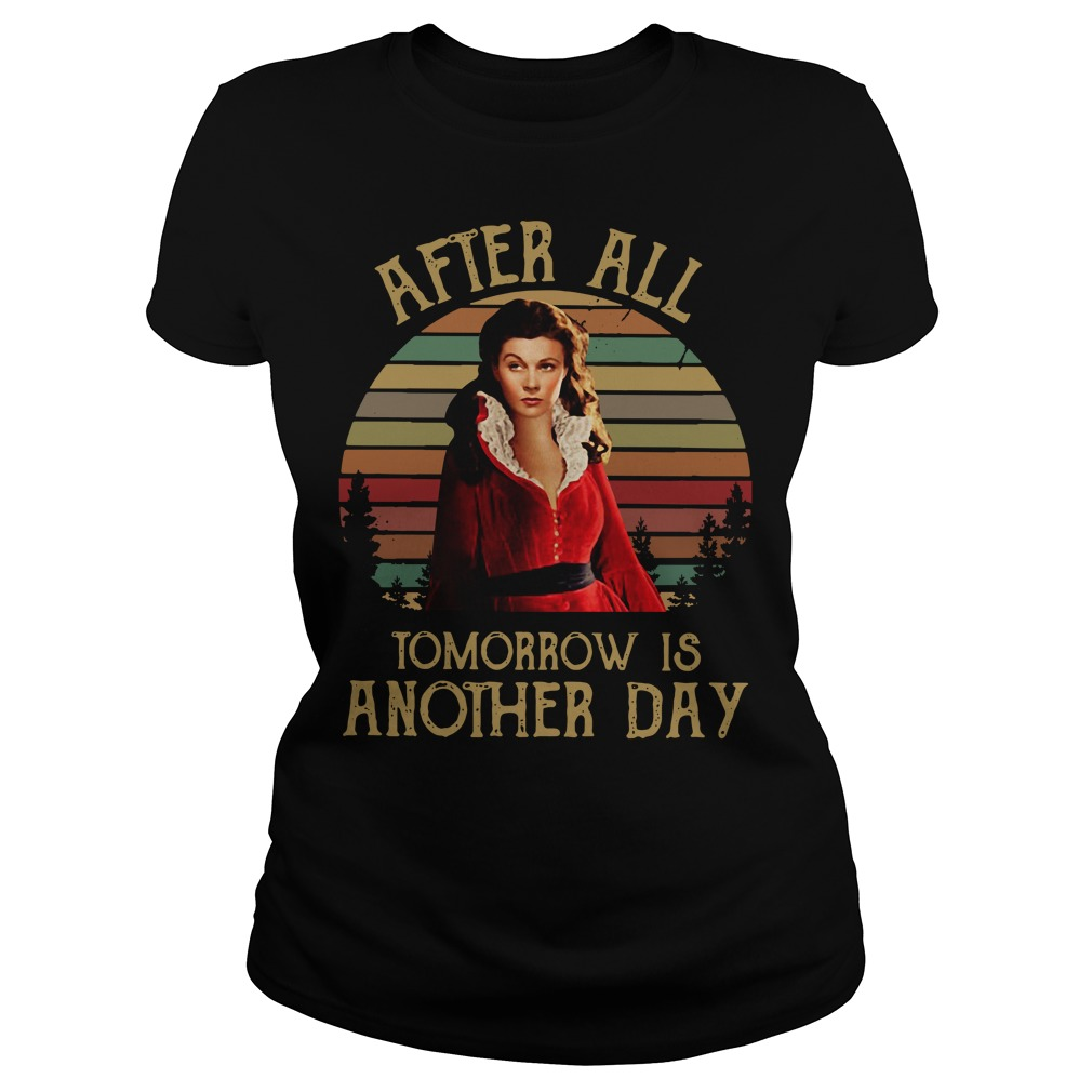 Scarlett O'Hara After all tomorrow is another day sunset Ladies Tee