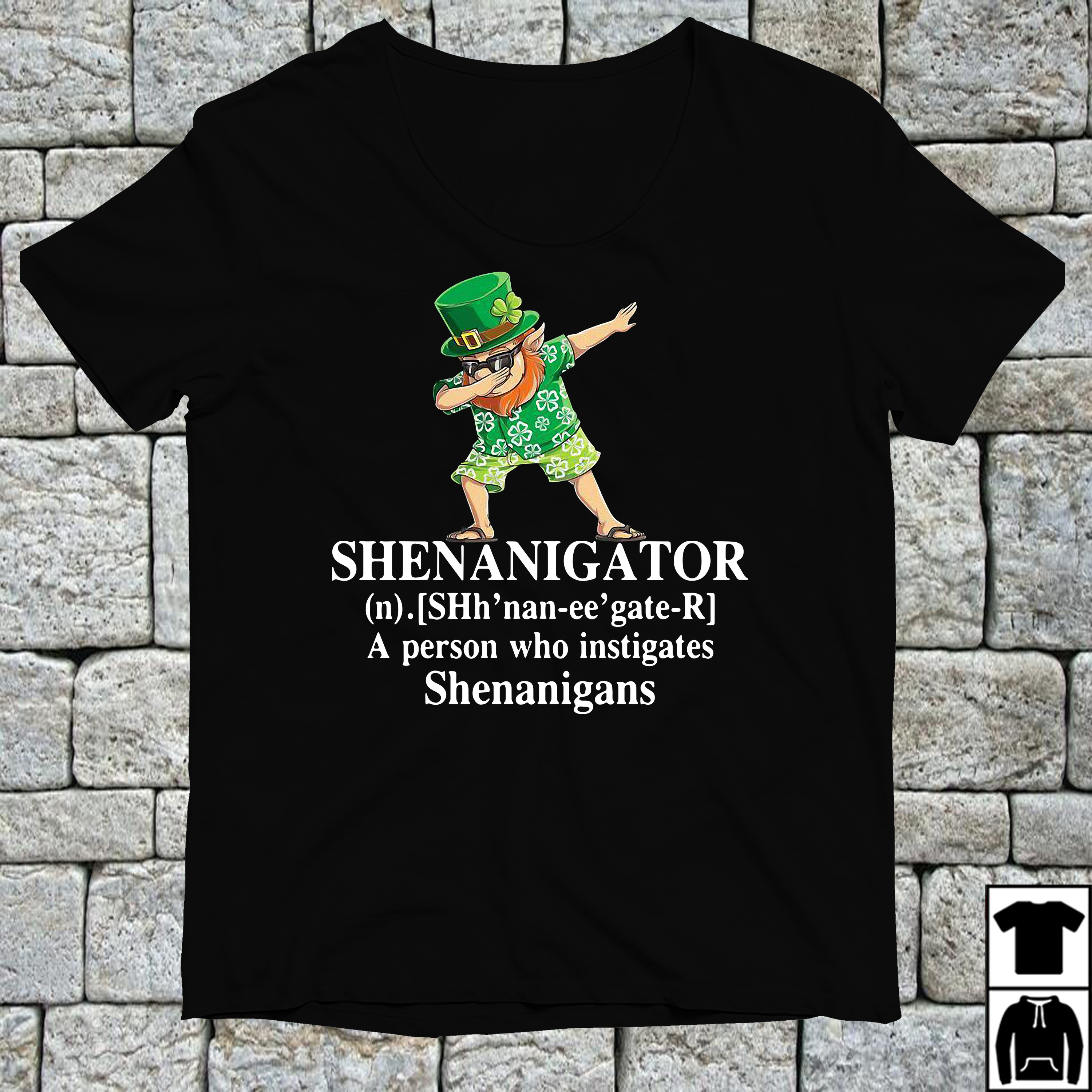 Shenanigator definition meaning a person who instigates shirt