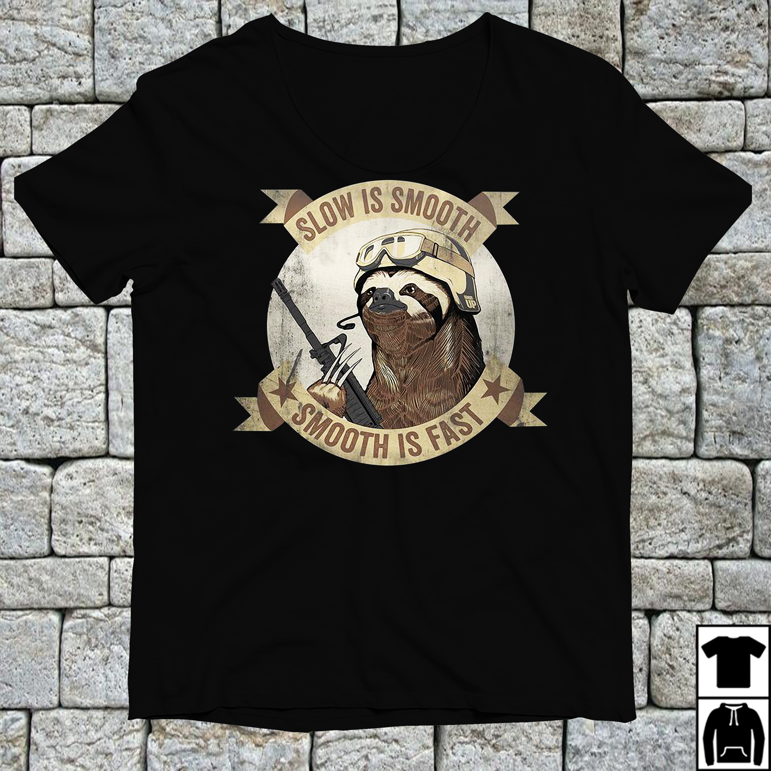 Sloth Slow is smooth smooth is fast shirt