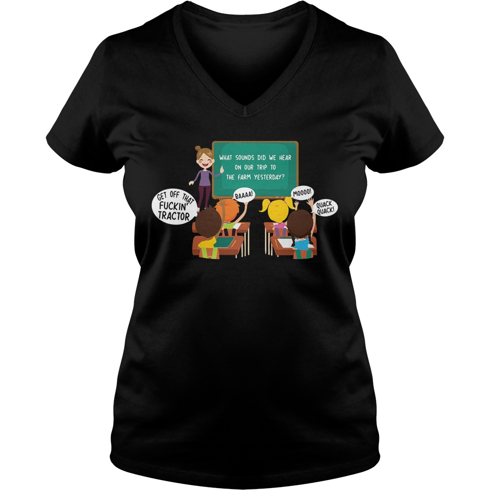 What sounds did we hear on our trip to the farm yesterday V-neck T-shirt