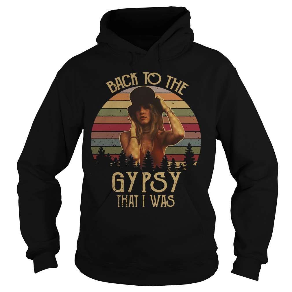 Steve Nicks Back to the gypsy that I was Hoodie