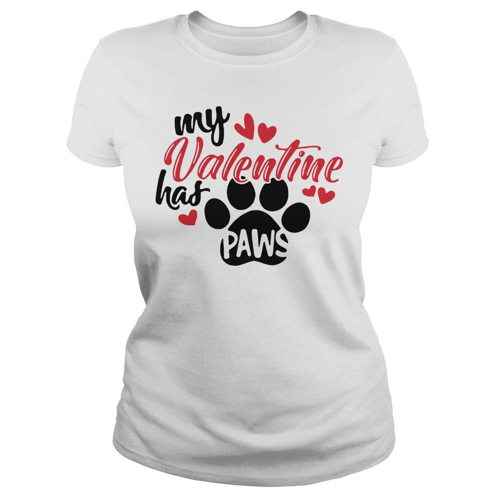 My valentine has paws Ladies Tee