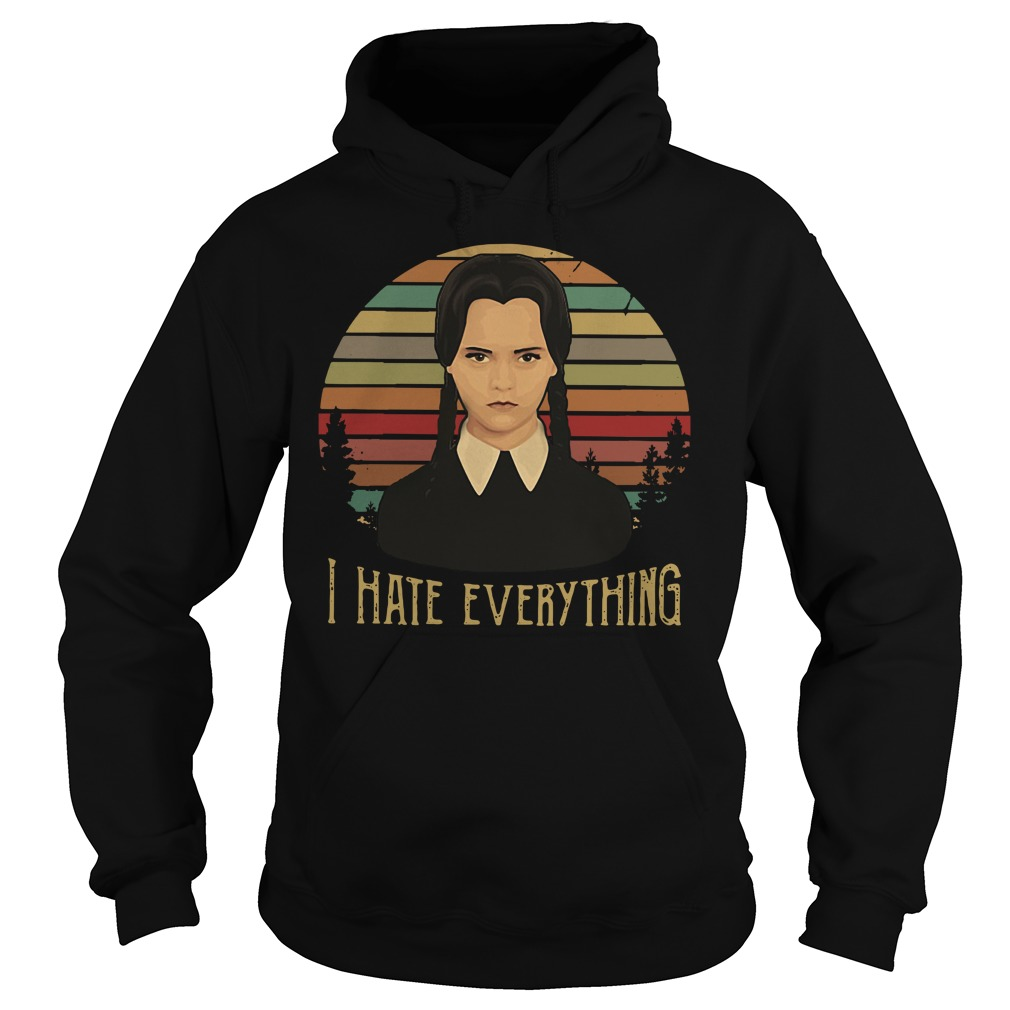 Official Wednesday Addams I hate everything vintage Hoodie