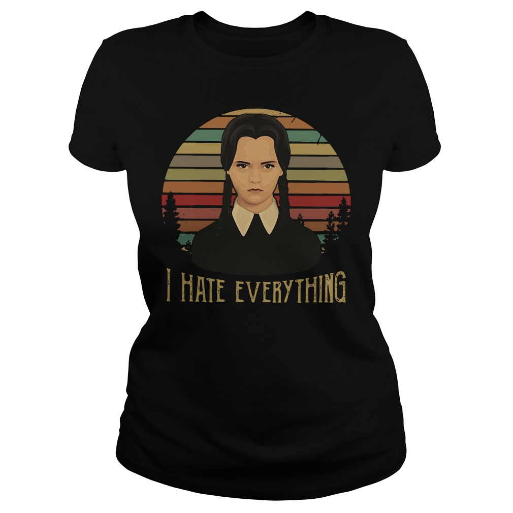 Special Wednesday Addams I hate everything vintage Ladies tee