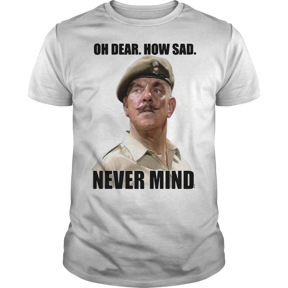 Windsor Davies oh dear how sad never mind Guys Shirt