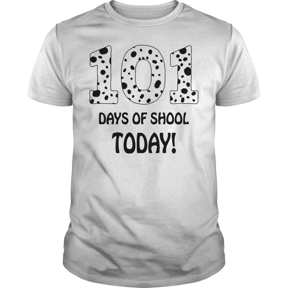 101 Days of school today shirt