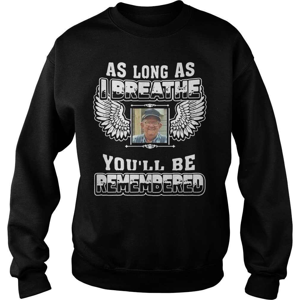 Angel As long as I breathe you'll be remembered Sweater