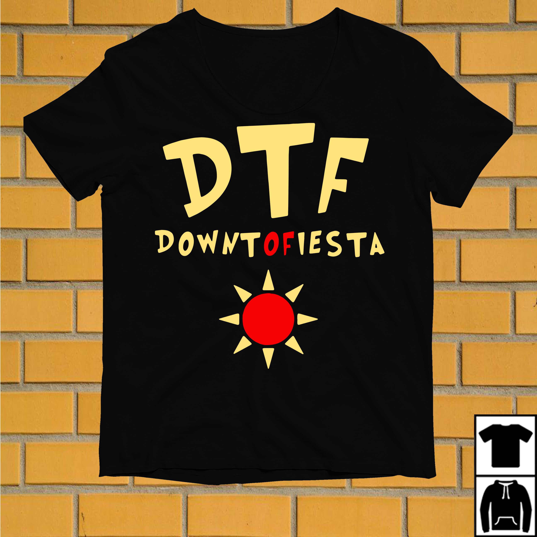 Brooklyn 99 DTF down to fiesta shirt
