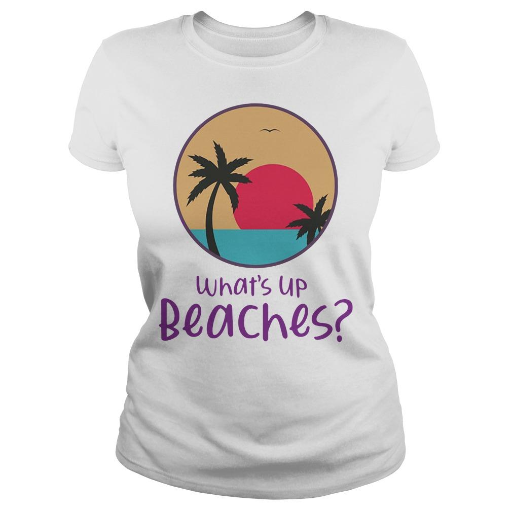Brooklyn Nine nine What's Up Beaches Ladies Tee