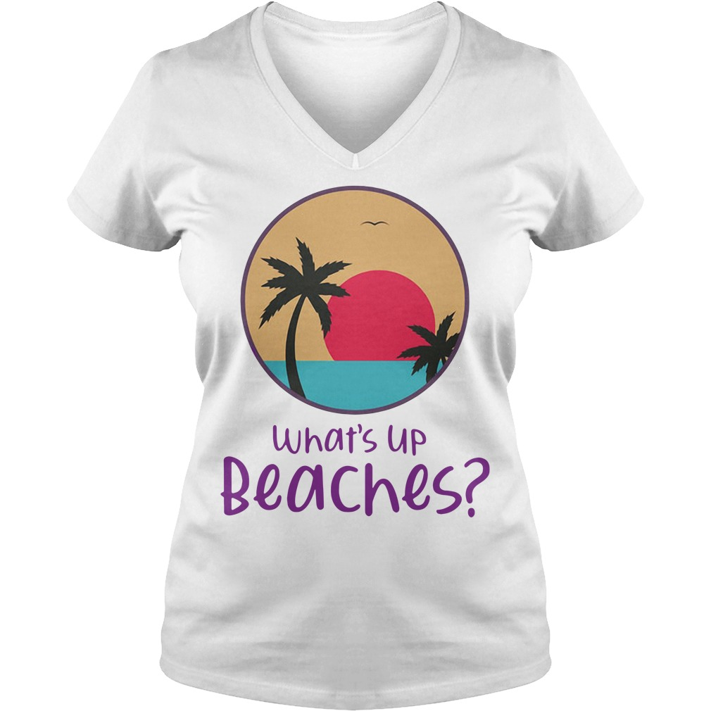 Brooklyn Nine nine What's Up Beaches V-neck T-shirt