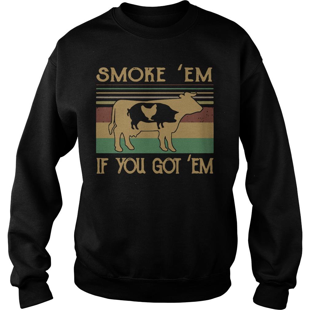 Cow Pig and Chicken smoke em if you got em vintage Sweater
