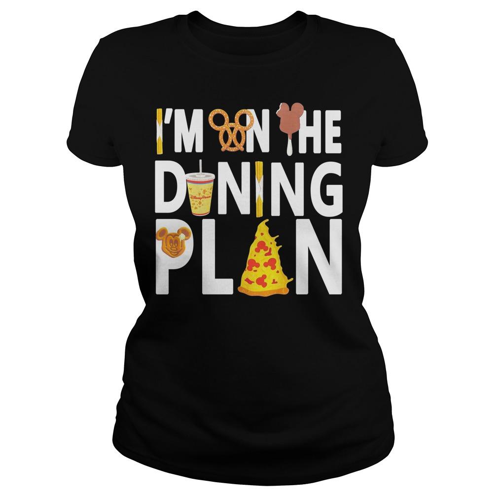 Disney Dining Plan I'm on the dining plan Ladies Tee