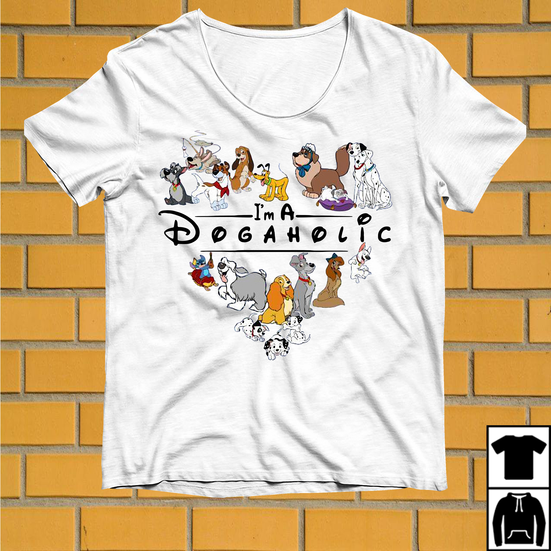 Disney I'm A Dogaholic shirt