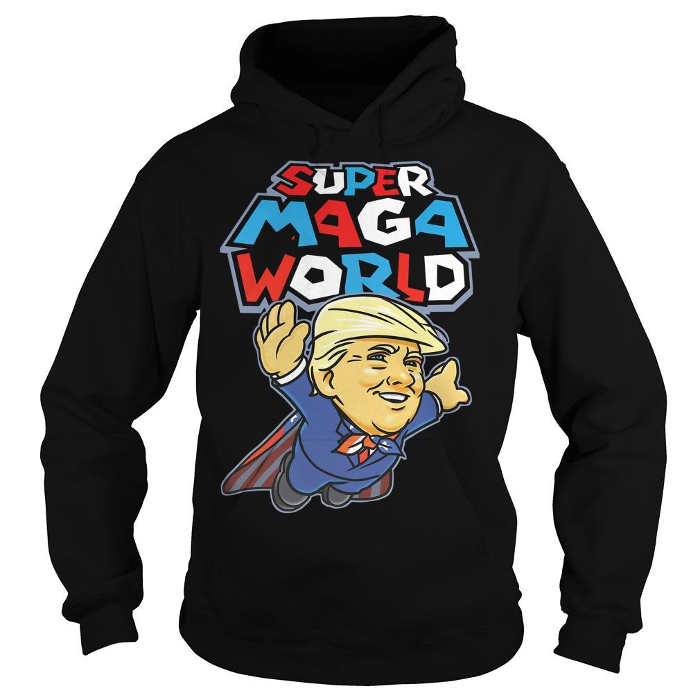 Donald Trump Superman Super Maga world super American AF Hoodie