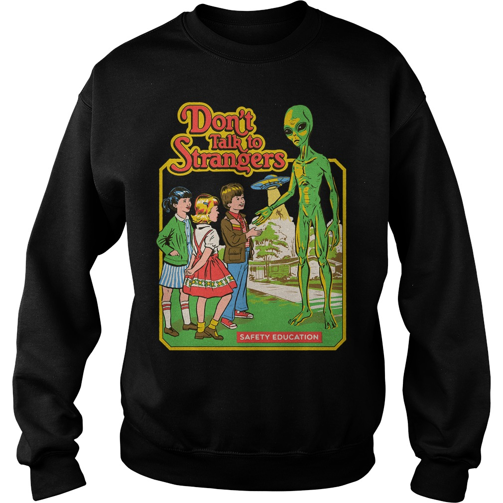Don't talk to strangers safety education Sweater