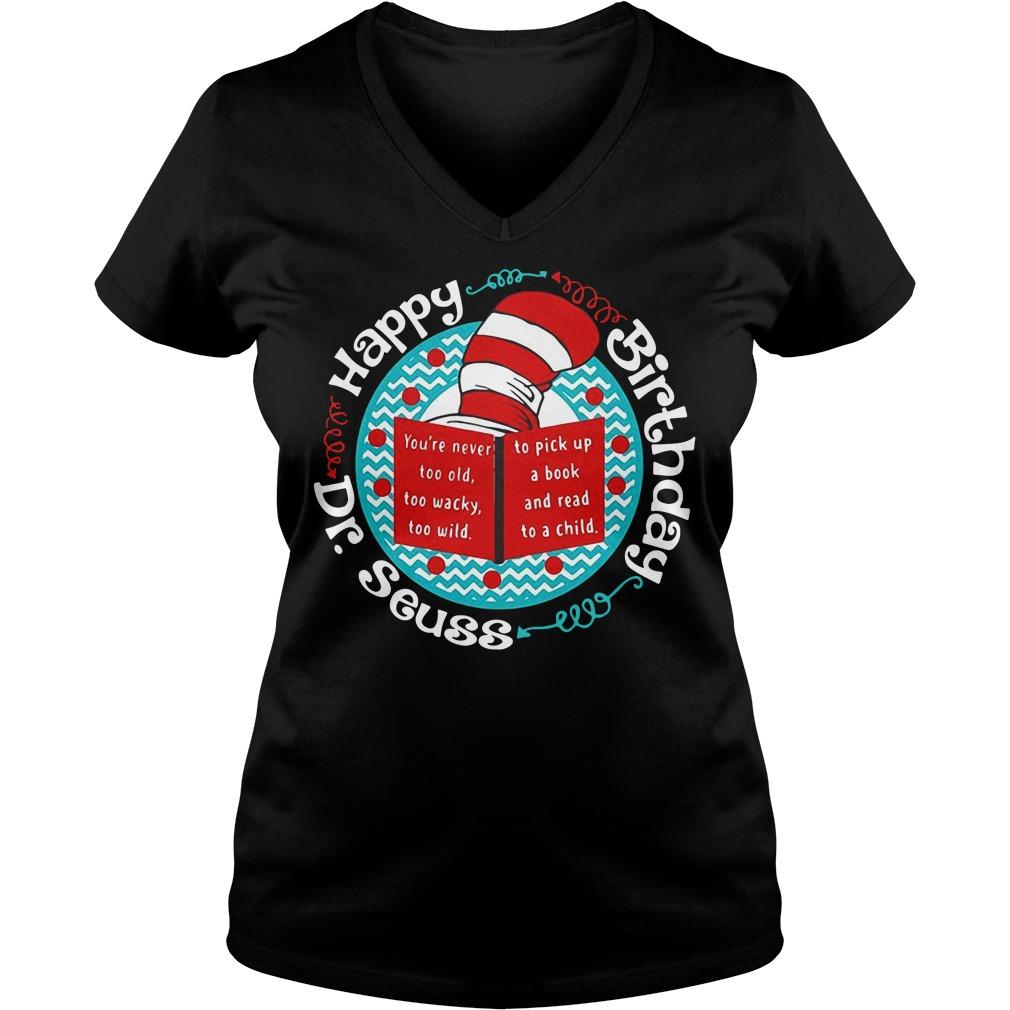 Dr Seuss happy birthday V-neck T-shirt