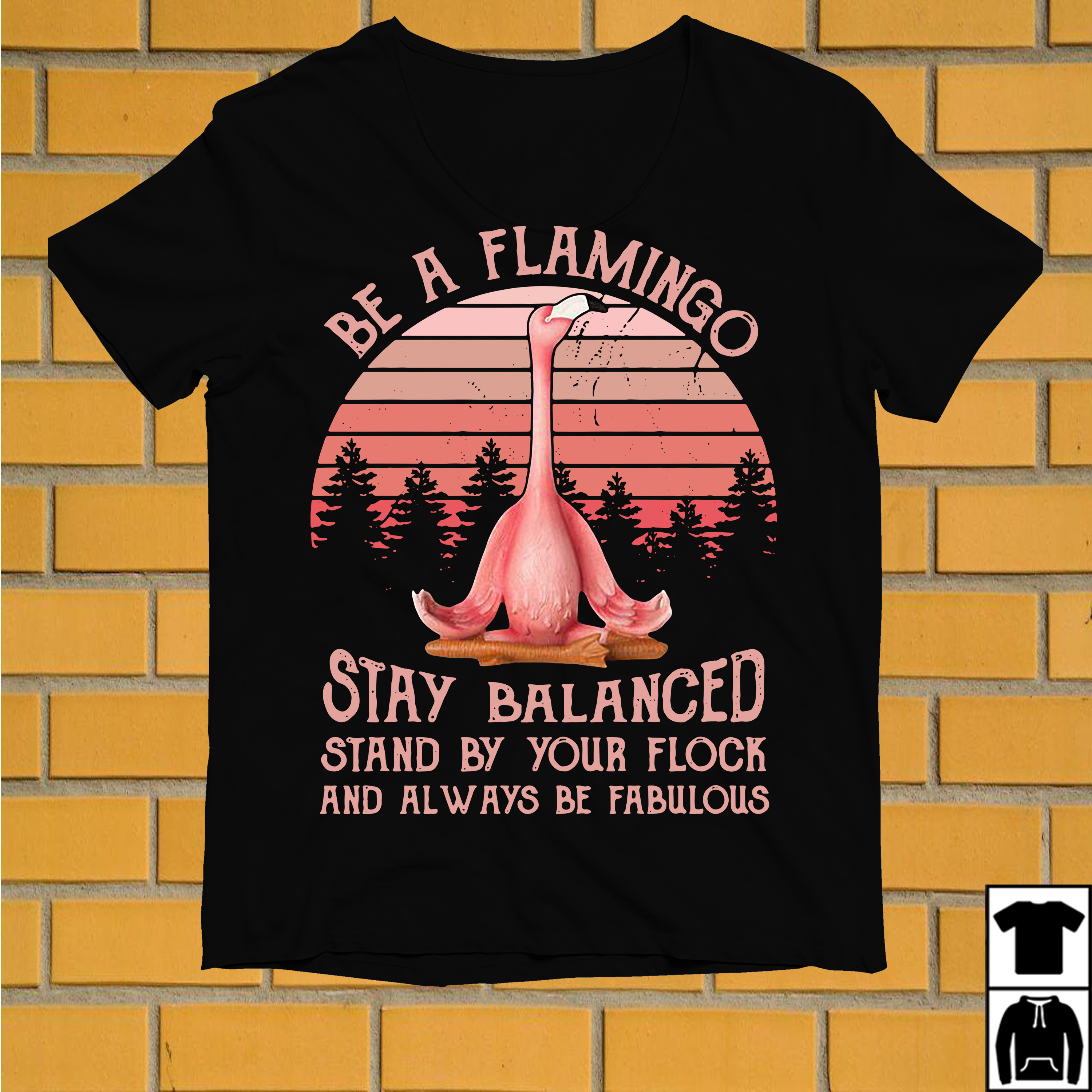 Be a Flamingo stay balanced stand by your flock and always be fabulous retro shirt