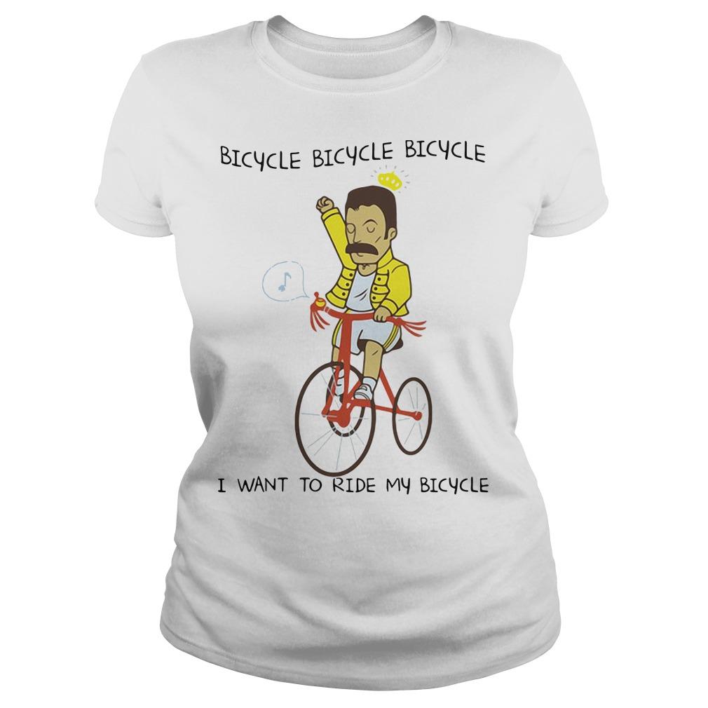 Freddie Mercury I want to ride my bicycle Ladies Tee