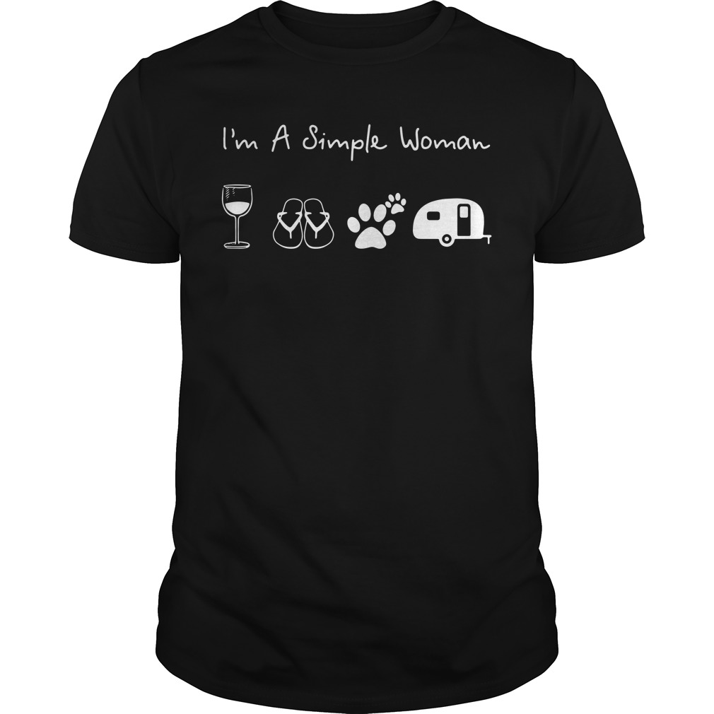 I'm a simple woman I like Wine Flip flop Dog paw and Camping Guys Shirt