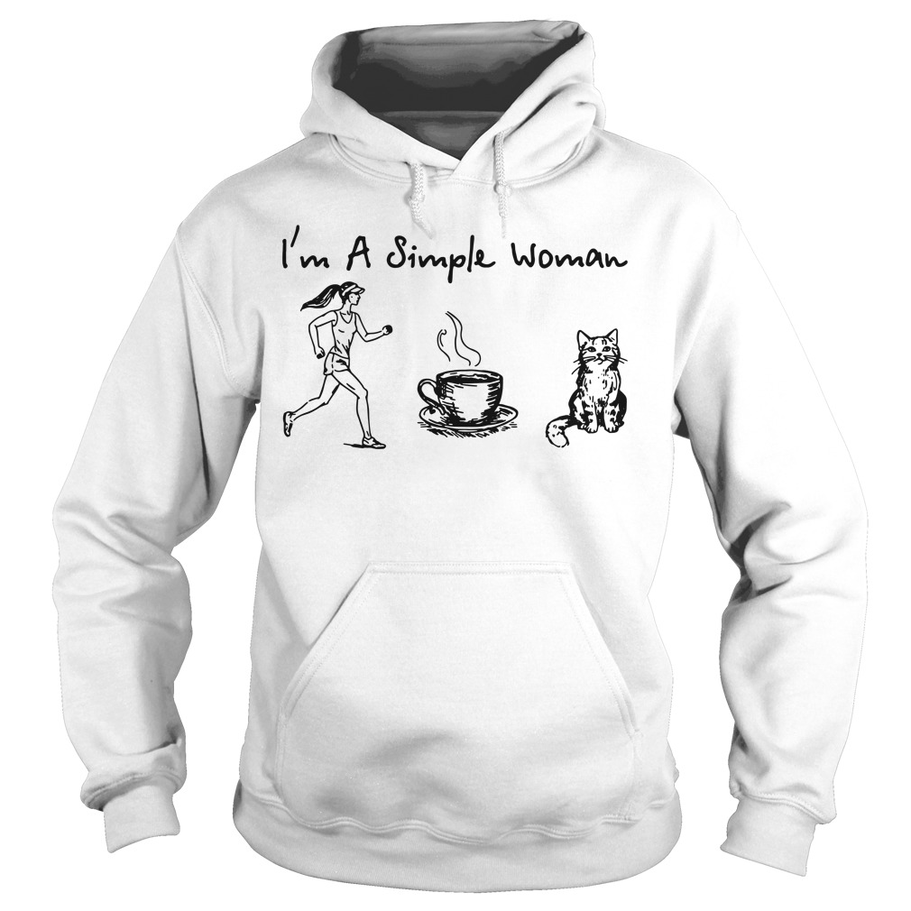 I'm a simple woman I like Running Coffee and Cat Hoodie