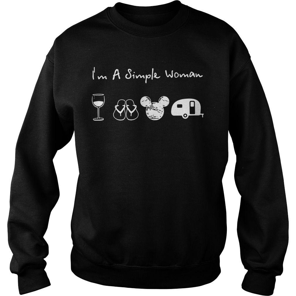 I'm a simple woman I like Wine Flip flop Mickey mouse and Camping Sweater