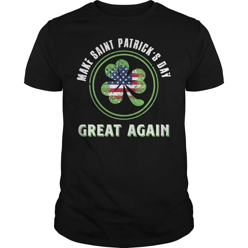Irish make saint Patrick's Day great again shirt