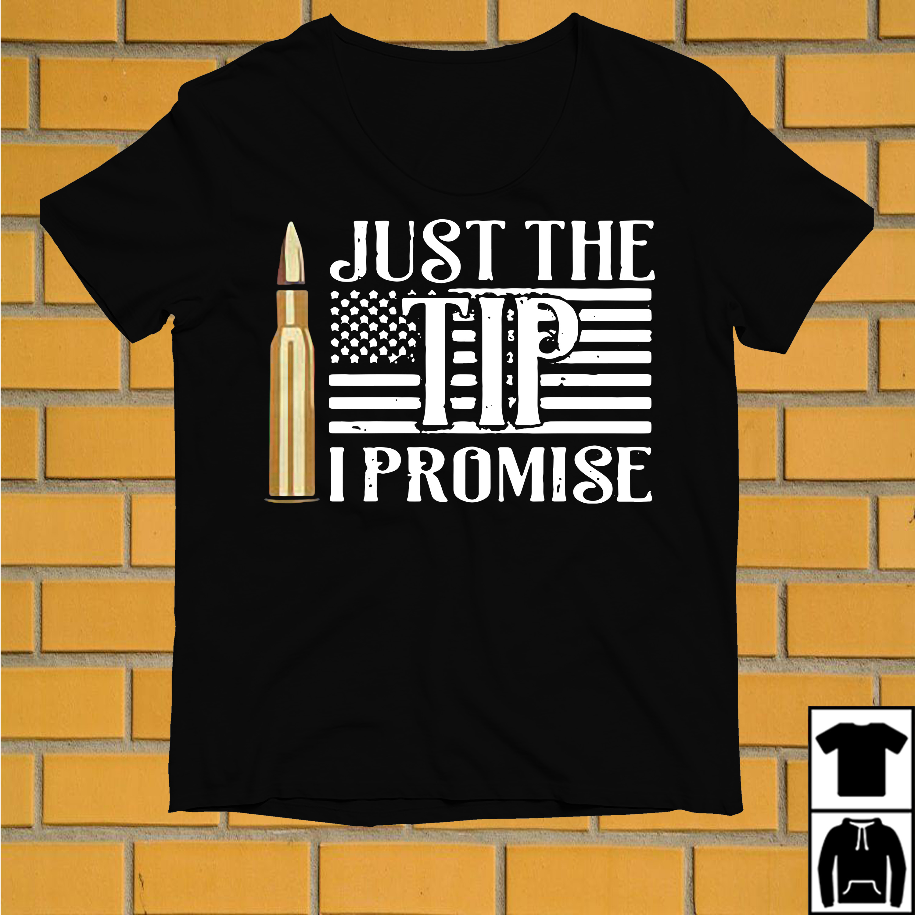 Just the Tip I promise American Flag shirt