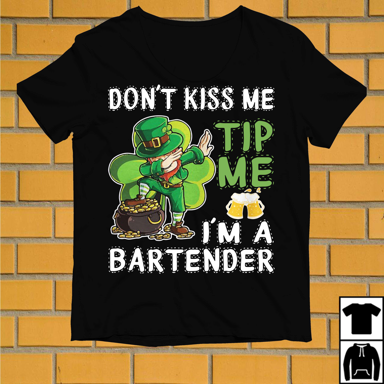Leprechaun dabbing don't kis me yip me I'm a bartender St Patrick's day shirt