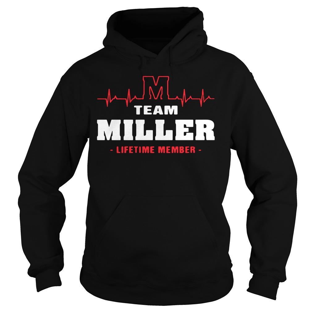 M team miller lifetime member Hoodie