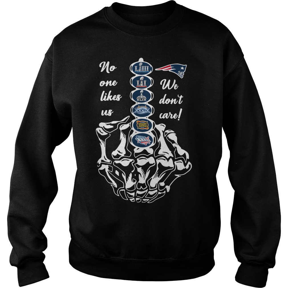 New England Patriots no one likes us we don't care Sweater
