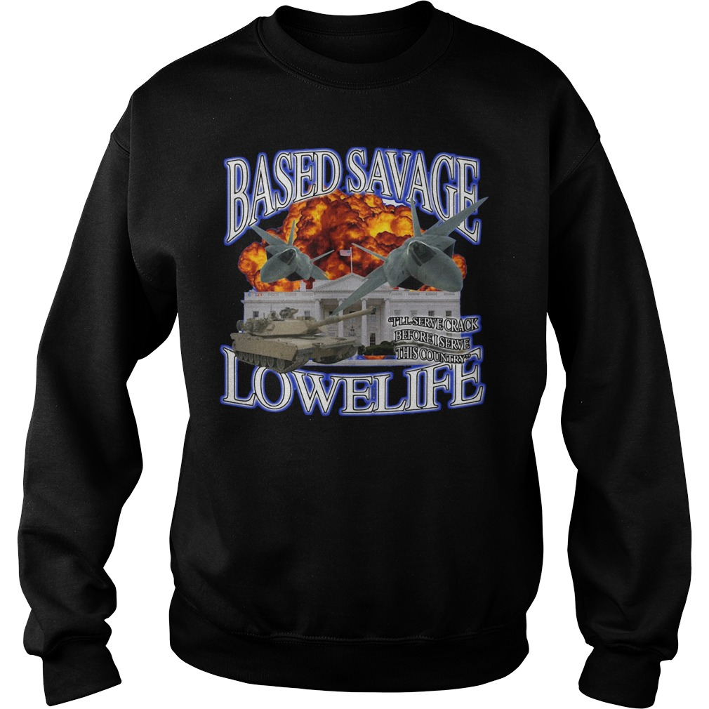 Official Based Savage Lowelife Sweater