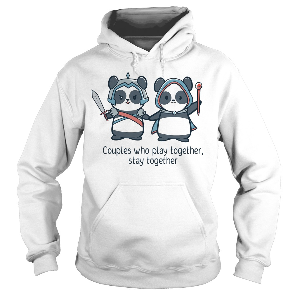 Panda Couples who play together stay together Hoodie