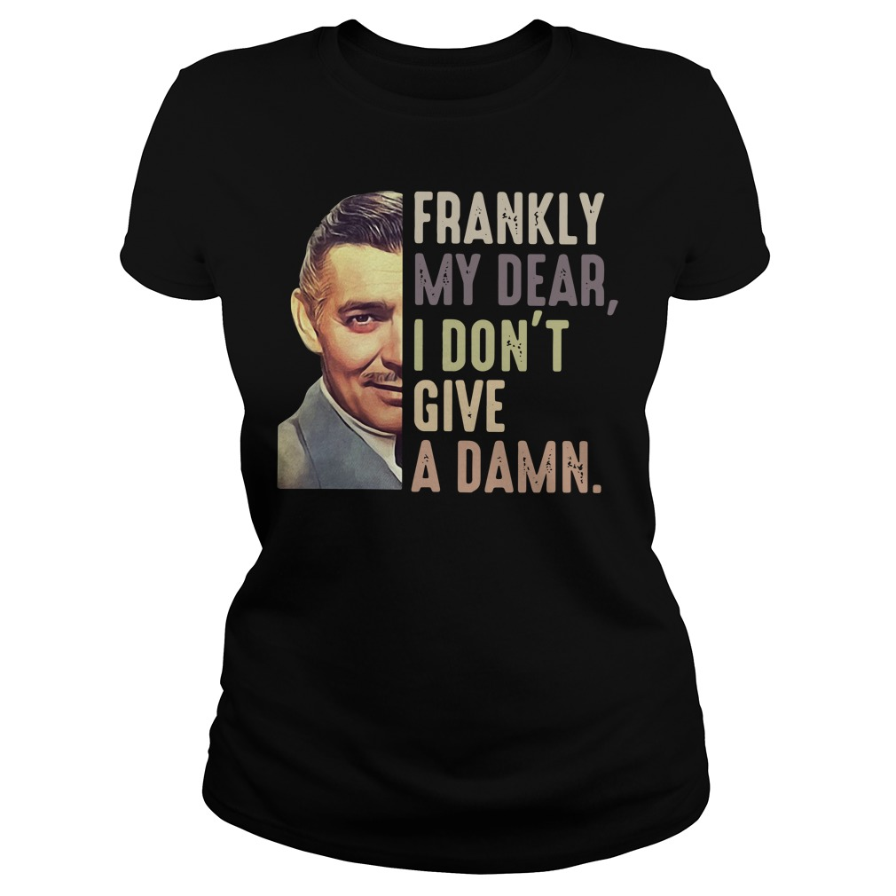 Rhett Butler frankly my dear I don't give a damn Ladies tee