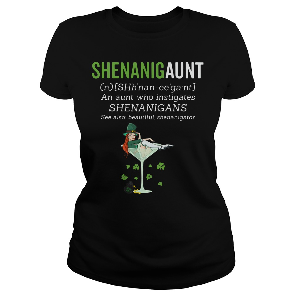 Shenanigaunt definition meaning an aunt who instigates Ladies tee