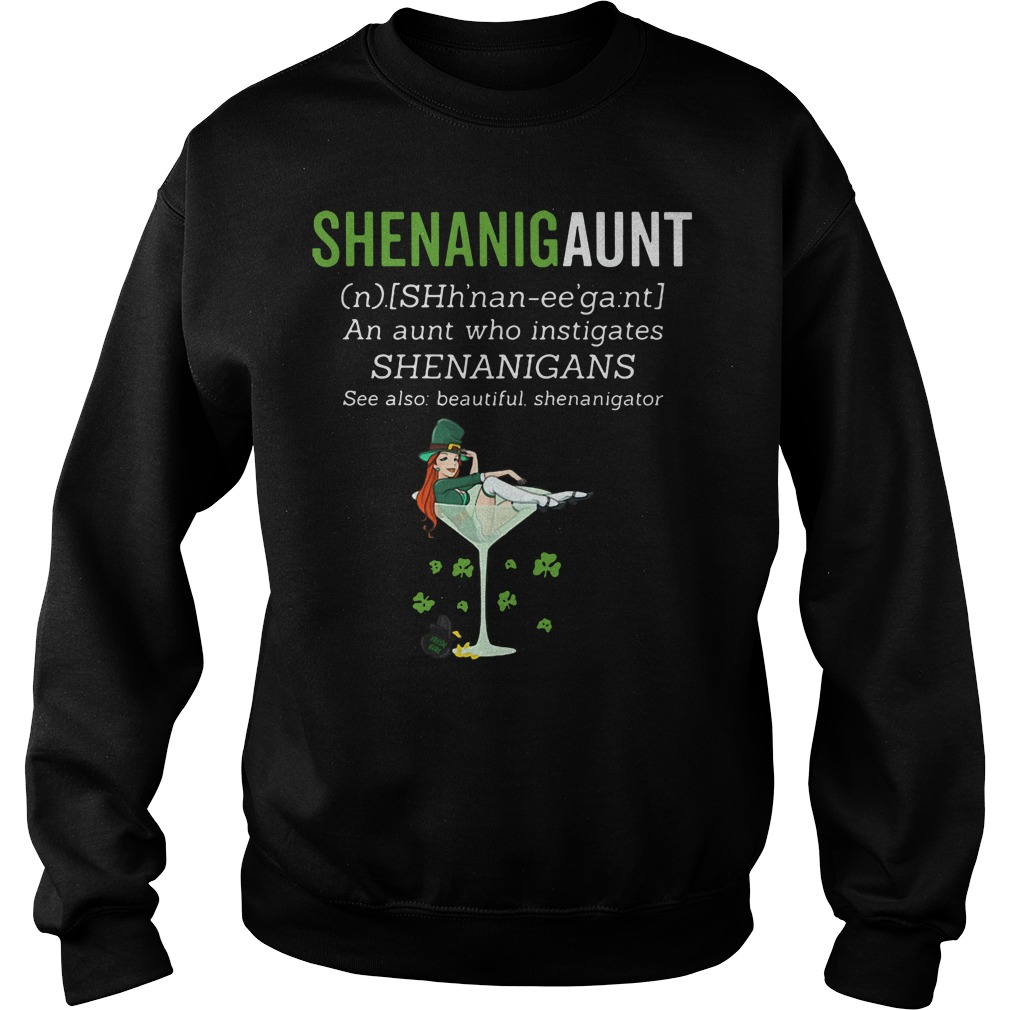 Shenanigaunt definition meaning an aunt who instigates Sweater