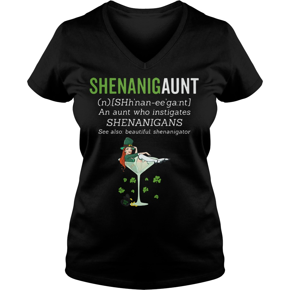 Shenanigaunt definition meaning an aunt who instigates V-neck T-shirt